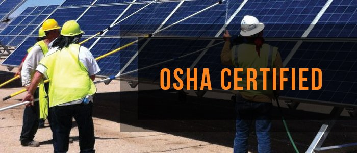 OSHA Certified Solar Cleaners